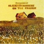 Buckethead - Slaughterhouse on the Prairie