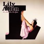 Lily Allen - It's Not Me, It's You