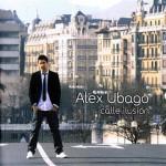 Álex Ubago - Calle Ilusión