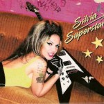 Silvia Superstar - Silvia Superstar