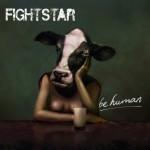Fighstar - Be Human