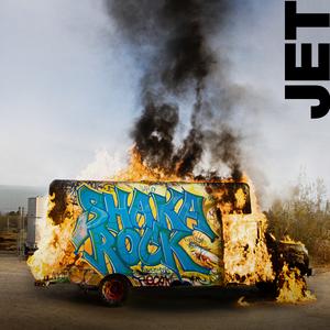 Jet - Shaka Rock