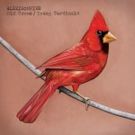 Alexisonfire – Old Crows, Young Cardinals