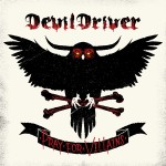 DevilDriver – Pray For The Villains