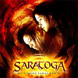 Saratoga - No Sufriré Jamás Por Ti