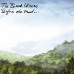 The Black Crowes – Before the Frost... Until the Freeze