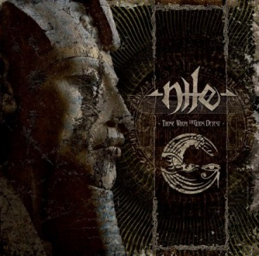 Portada del Those Whom the Gods Detest de Nile