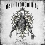 Dark Tranquillity – Where Death is Most Alive