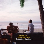 Kings of Convenience – Declaration of Dependence