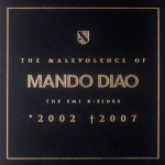 Mando Diao – The Malevolence Of Mando Diao