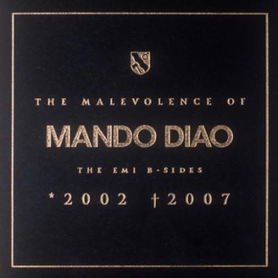 Mando Diao - The Malevolence Of Mando Diao