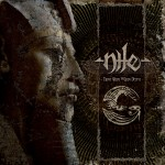 Nile – Those Whom The Gods Detest