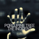 Porcupine Tree – The Incident
