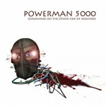 Powerman 5000 – Somewhere On The Other Side Of Nowhere