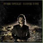 Quique González – Daiquiri Blues