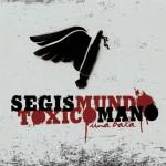 Segismundo Toxicómano - Una bala