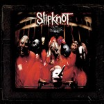 Slipknot – Slipknot (10th Anniversary Edition)