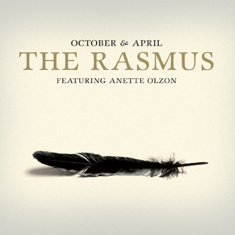 The Rasmus - October & April (feat. Anette Olzon)