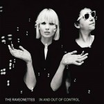 The Raveonettes - In & Out of Control