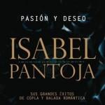 Isabel Pantoja - Pasión y Deseo
