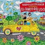 El Canto del Loco - Radio La Colifata