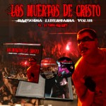 Los muertos de cristo - Rapsodia Libertaria Vol. 3