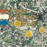 The Stone Roses - The Stone Roses (20th Anniversary Deluxe Edition)