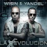 Wisin & Yandel - La Evolución