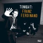 Franz Ferdinand - Tonight, Franz Ferdinand