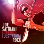 Joe Satriani - Live In Paris, I Just Wanna Rock