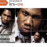 KRS-One - Playlist, The Very Best of KRS-One