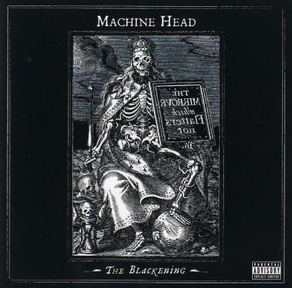 Machine Head - The Blackening