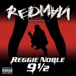 Redman - Reggie Noble 9 1/2