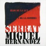 Joan Manuel Serrat - Hijo De La Luz Y De La Sombra