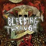Bleeding Through - Bleeding Through