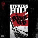 Cypress Hill - Rise