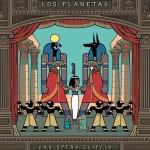 Los Planetas - Ópera egipcia