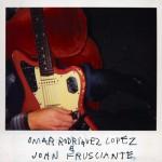 Omar Rodriguez-Lopez & John Frusciante - Omar Rodriguez-Lopez & John Frusciante