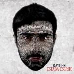 Rayden - Estaba Escrito