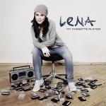 Lena Meyer-Landrut - My Cassette Player
