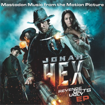 Mastodon - Jonah Hex - Revenge Gets Ugly EP