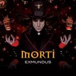 Morti - Ex Mundus