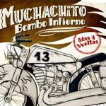 Muchachito Bombo Infierno - Idas Y Vueltas