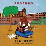 Rosendo - A veces cuesta llegar al estribillo