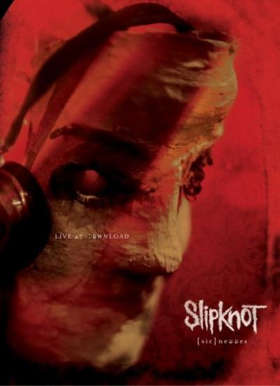 Slipknot - (Sic)nesses (Live At Download)