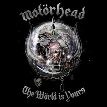 Motörhead - The Wörld Is Yours
