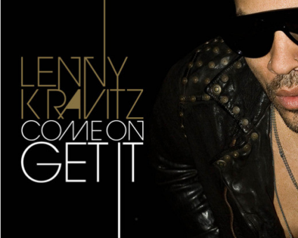 Lenny Kravitz - Come On Get It