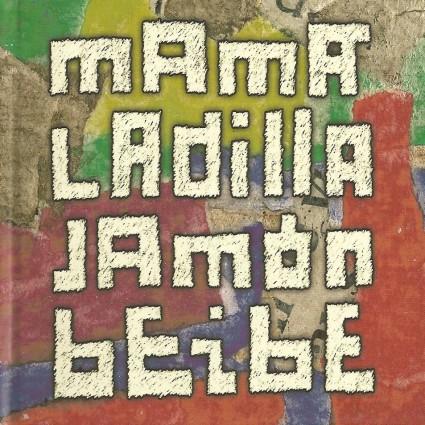 Jamón Beibe, de Mamá Ladilla