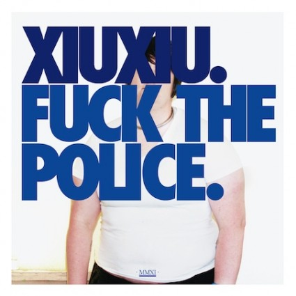 Fuck the Police, de Xiu Xiu