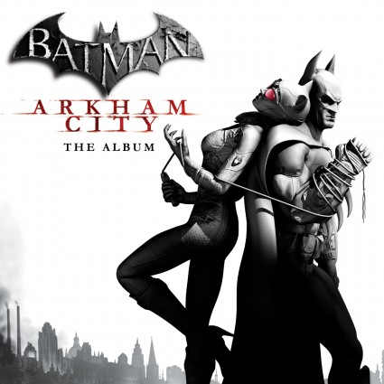 Batman - Arkham City - The Album